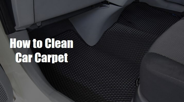 How to Clean a Car Carpet at Home: 7 Homemade DIY Solutions