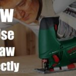 How to Use a Jigsaw: Step By Step Guide (Square, Rip & Curve Cut)