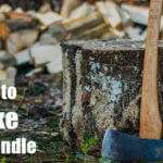 How to Make Axe Handle and Protect It(8 Easy Steps)