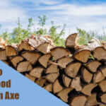 How to Split Wood Without An Axe (5 Best Alternatives)