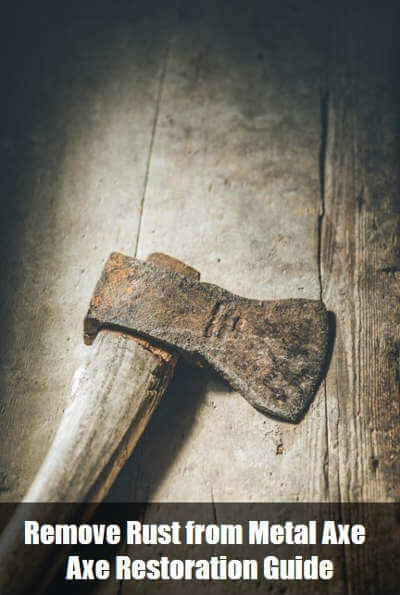 Remove Rust from Metal Axe
