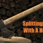 How to Split Wood with A Hatchet (4 Steps and Tips)