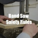 7 Essential Band Saw Safety Rules for Every Woodworker